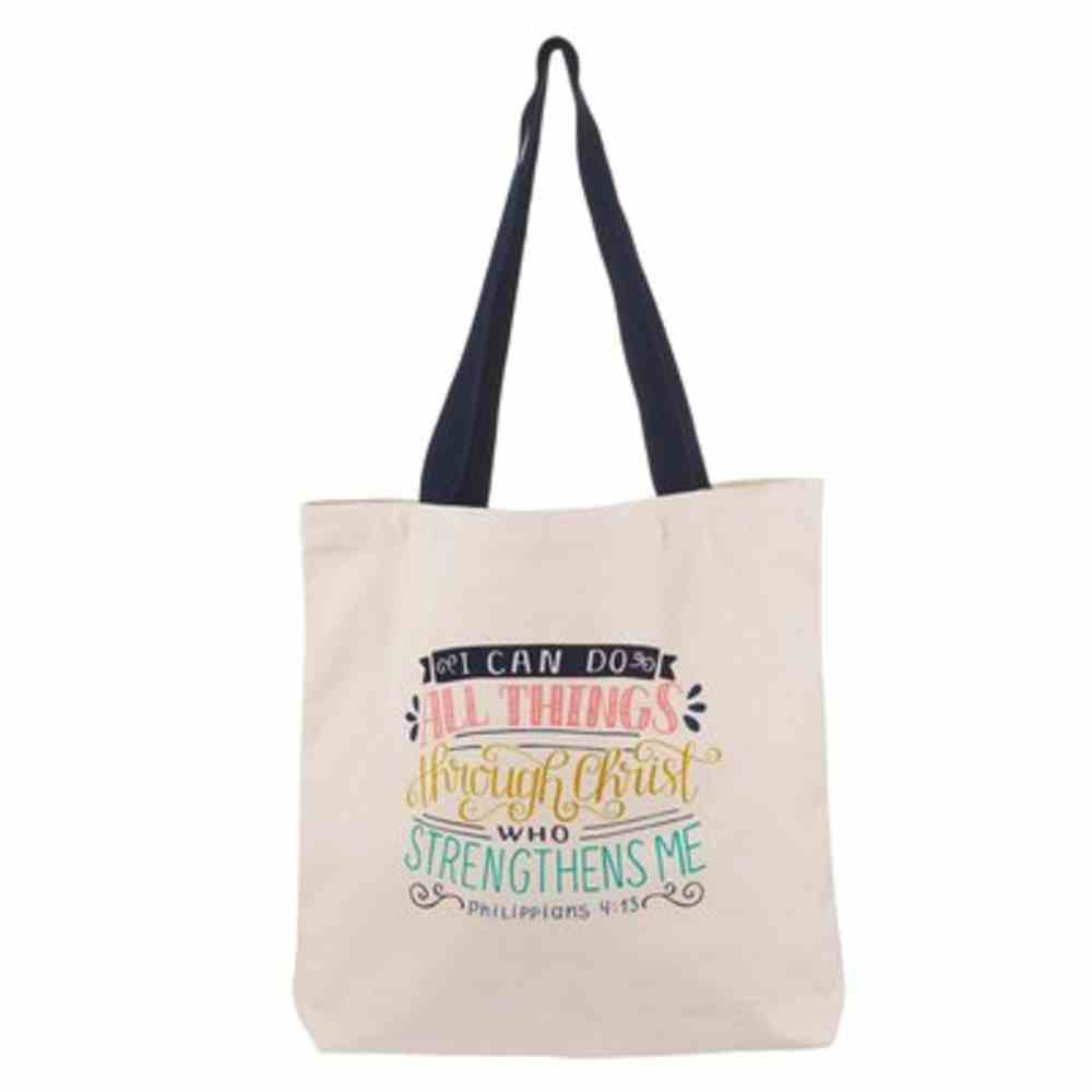 Canvas Tote Bag: I Can Do All Things Soft Goods