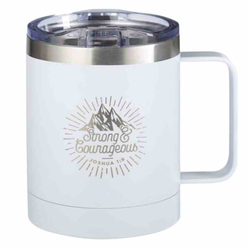 Camp Style Stainless Steel Mug: Strong and Courageous, White (325ml) Homeware
