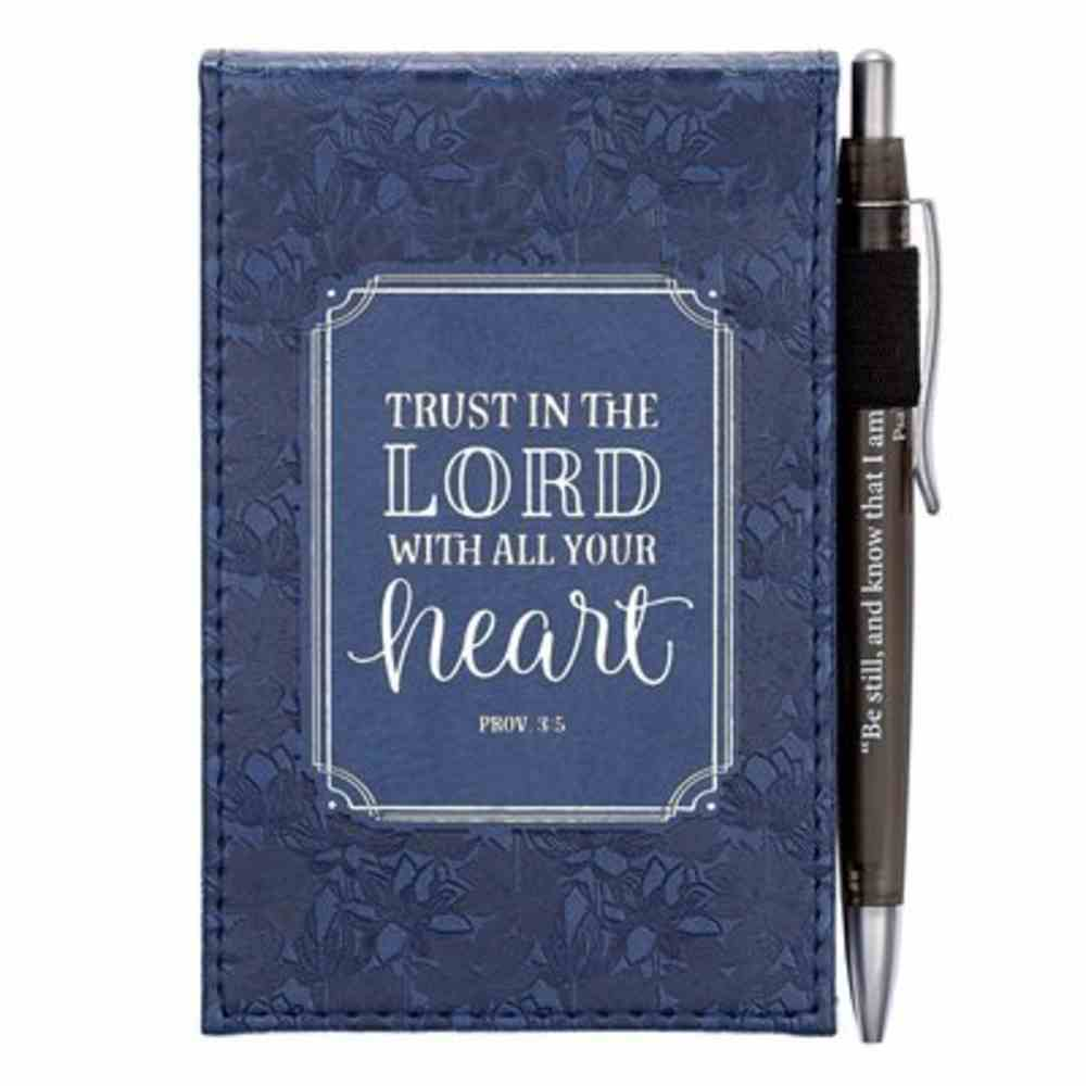 Notepad With Pen: Trust in the Lord Navy (Prov 3:5) Imitation Leather Over Hardback