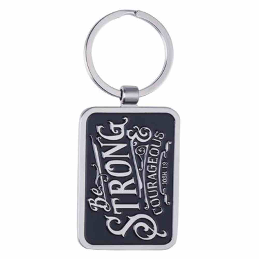 Metal Keyring in Tin: Be Strong & Courageous Jewellery