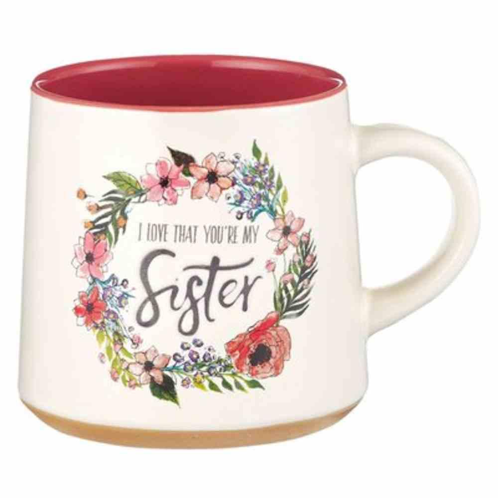 Ceramic Mug: Sisters, Floral Wreath, Dark Pink Inside (414ml) Homeware