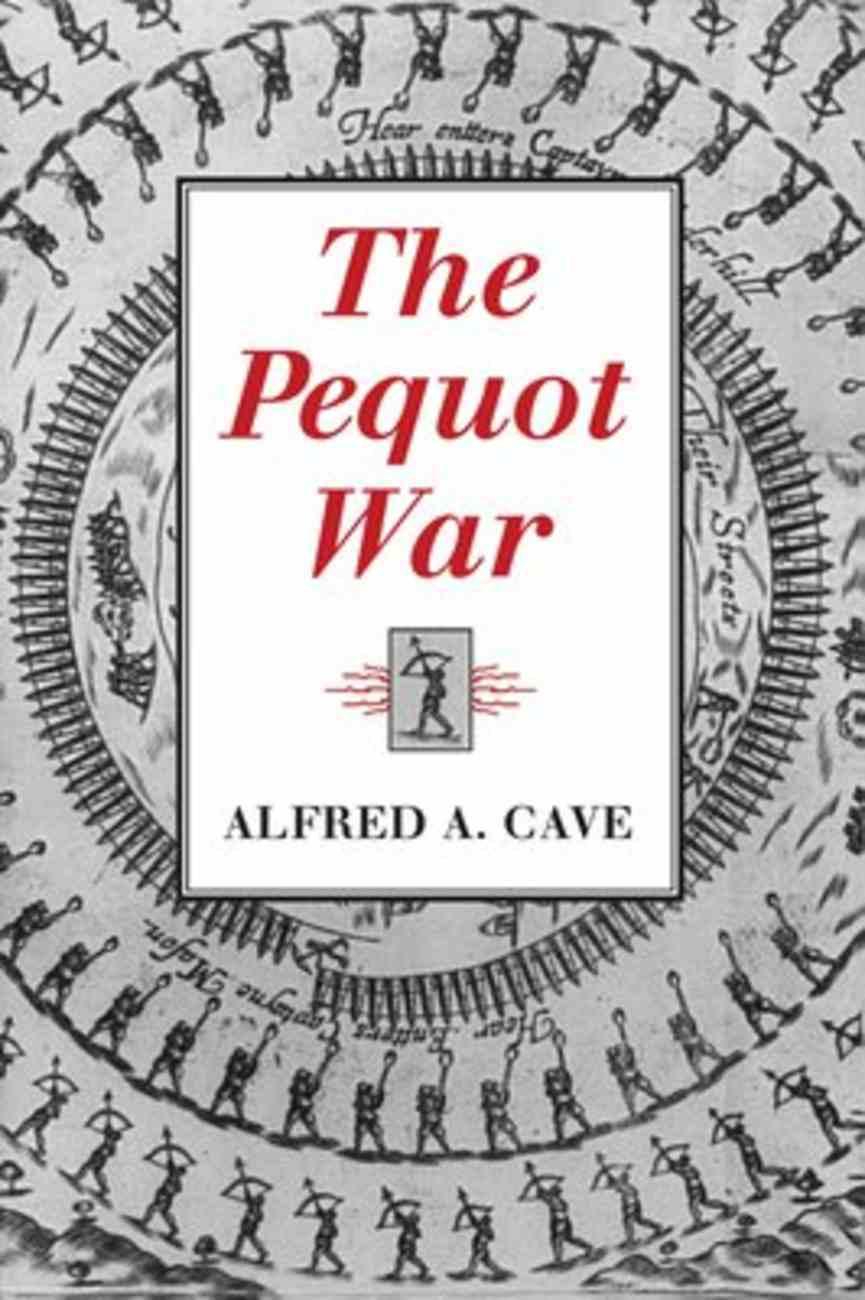 The Pequot War Paperback
