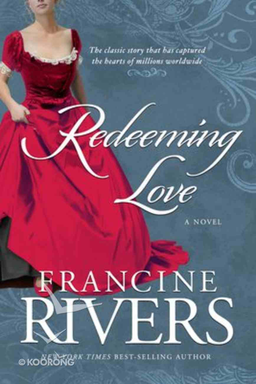 Redeeming Love Paperback