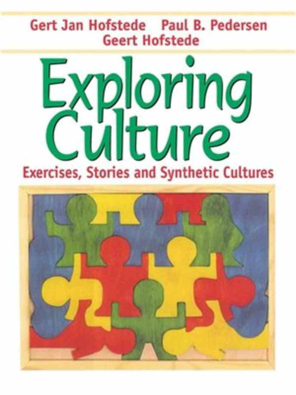 Exploring Culture: Exercises, Stories and Synthetic Cultures Paperback