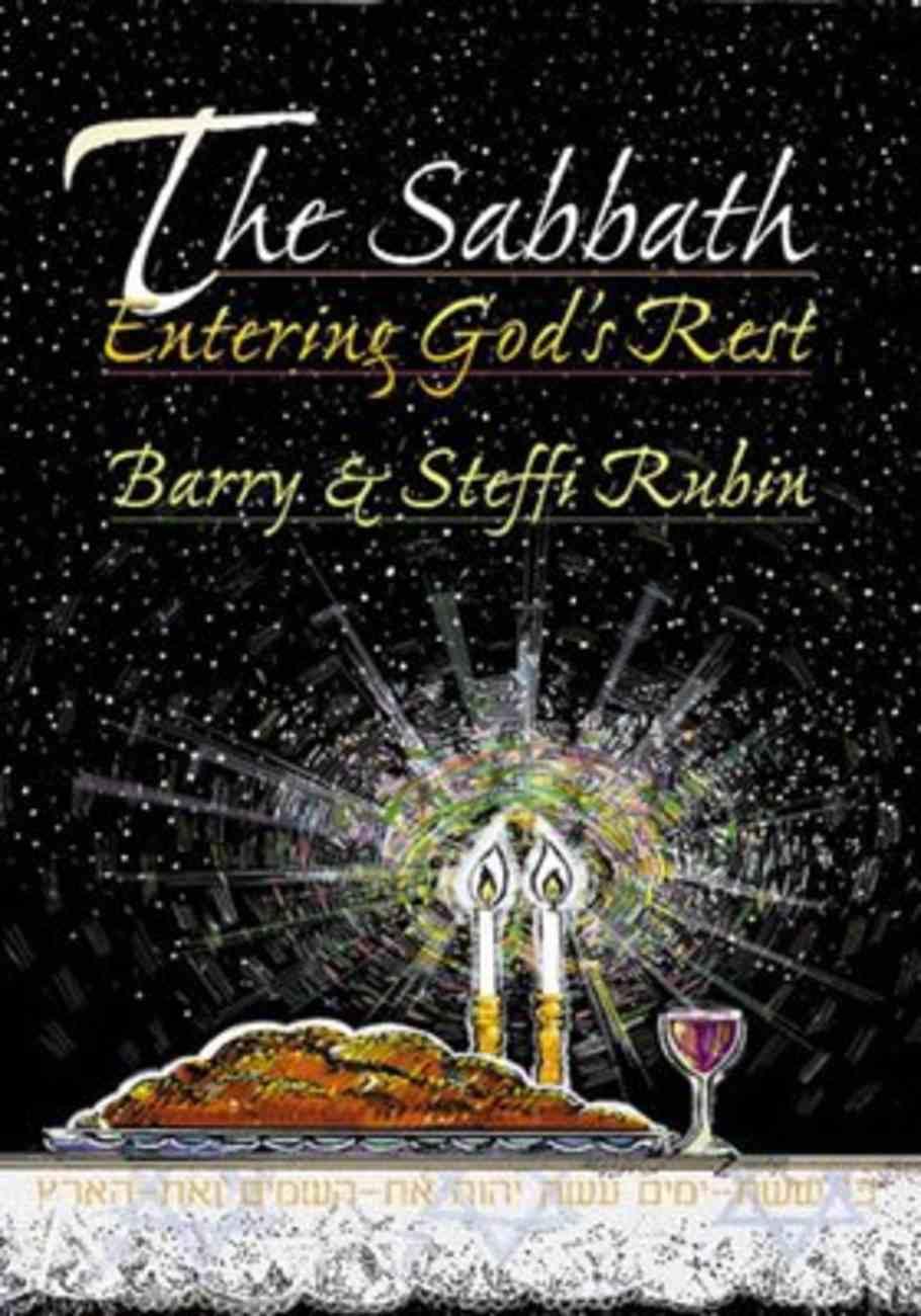 The Sabbath: Entering God's Rest Paperback