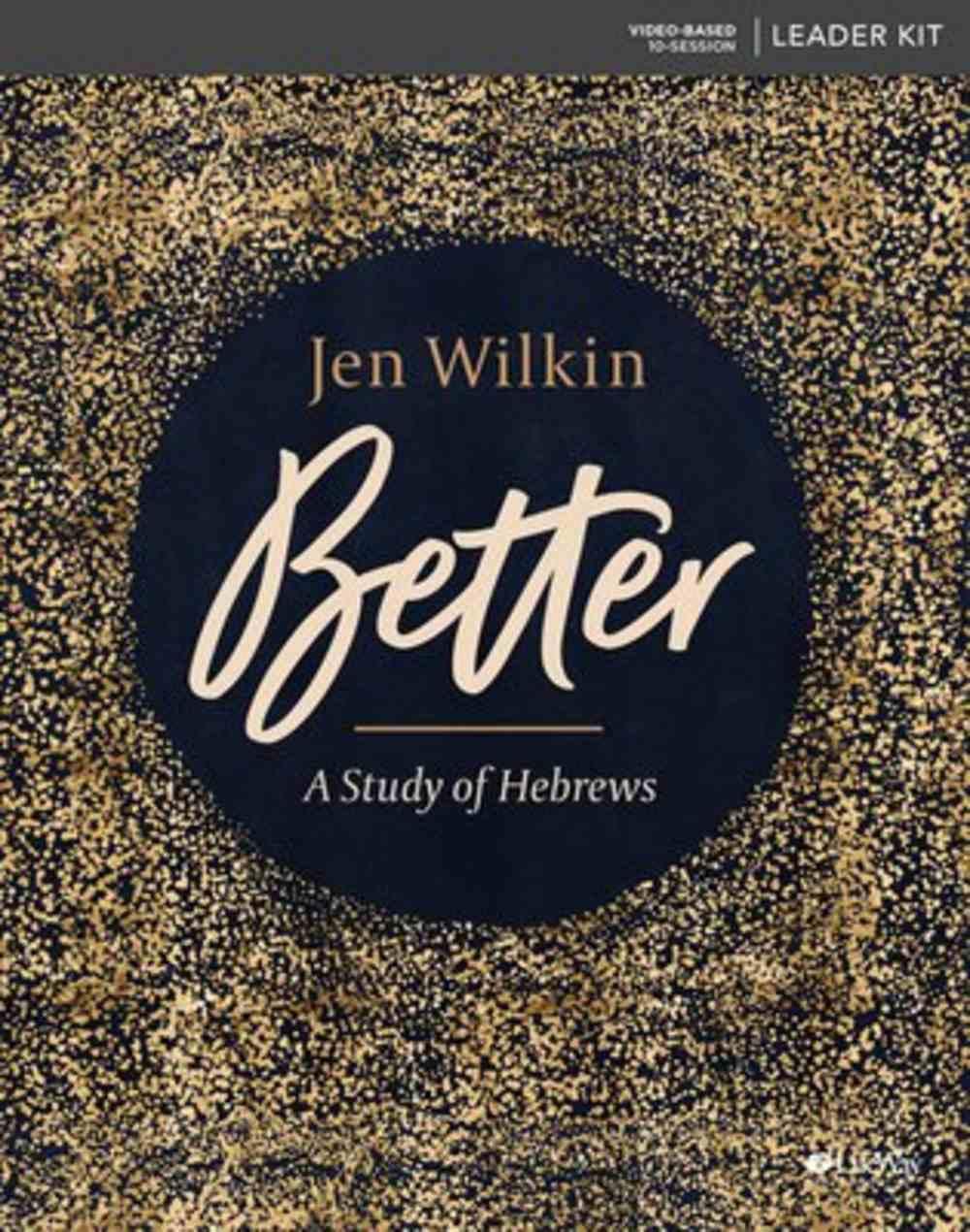 Better: A Study of Hebrews (Leader Kit) Pack