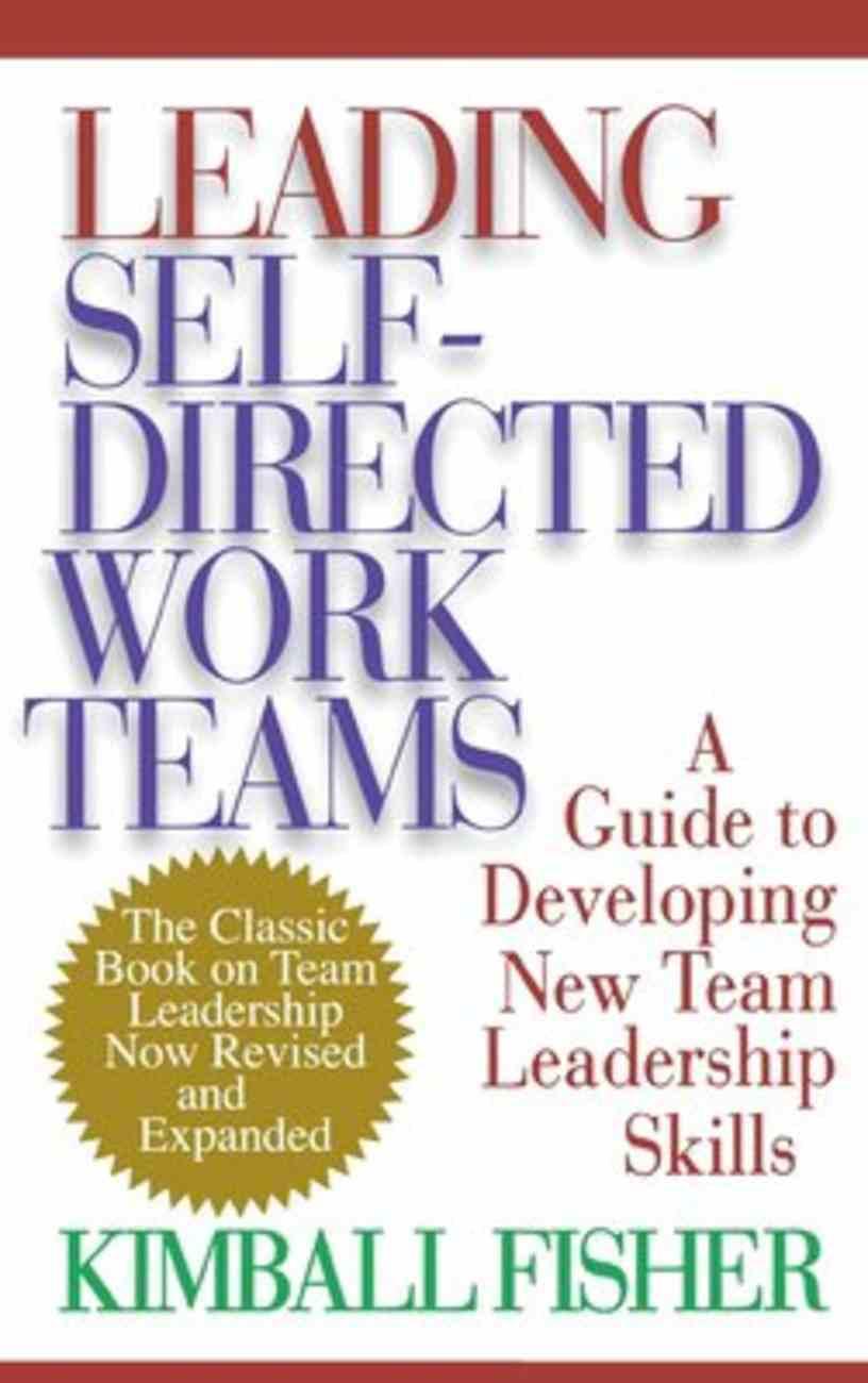 Leading Self-Directed Work Teams Hardback