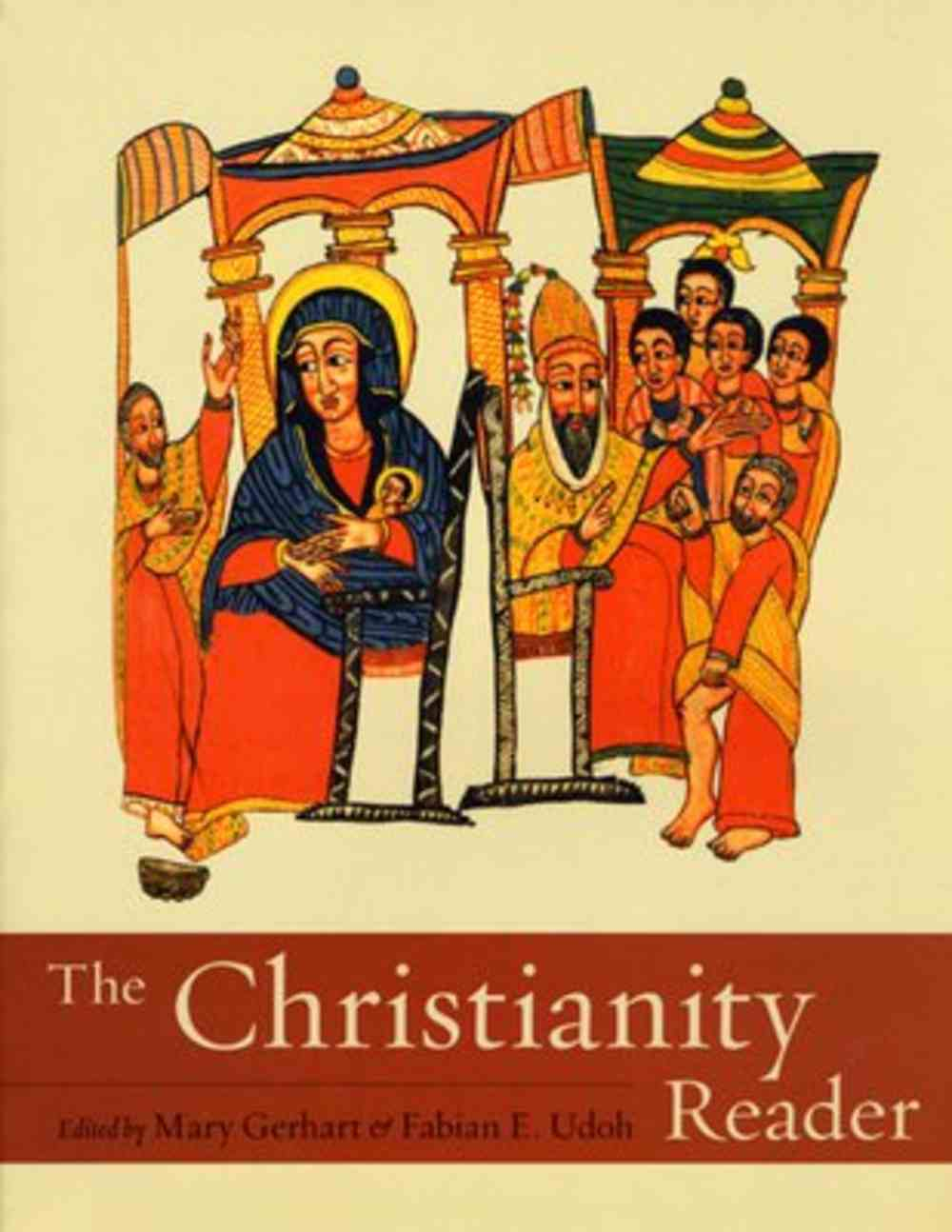The Christianity Reader Paperback