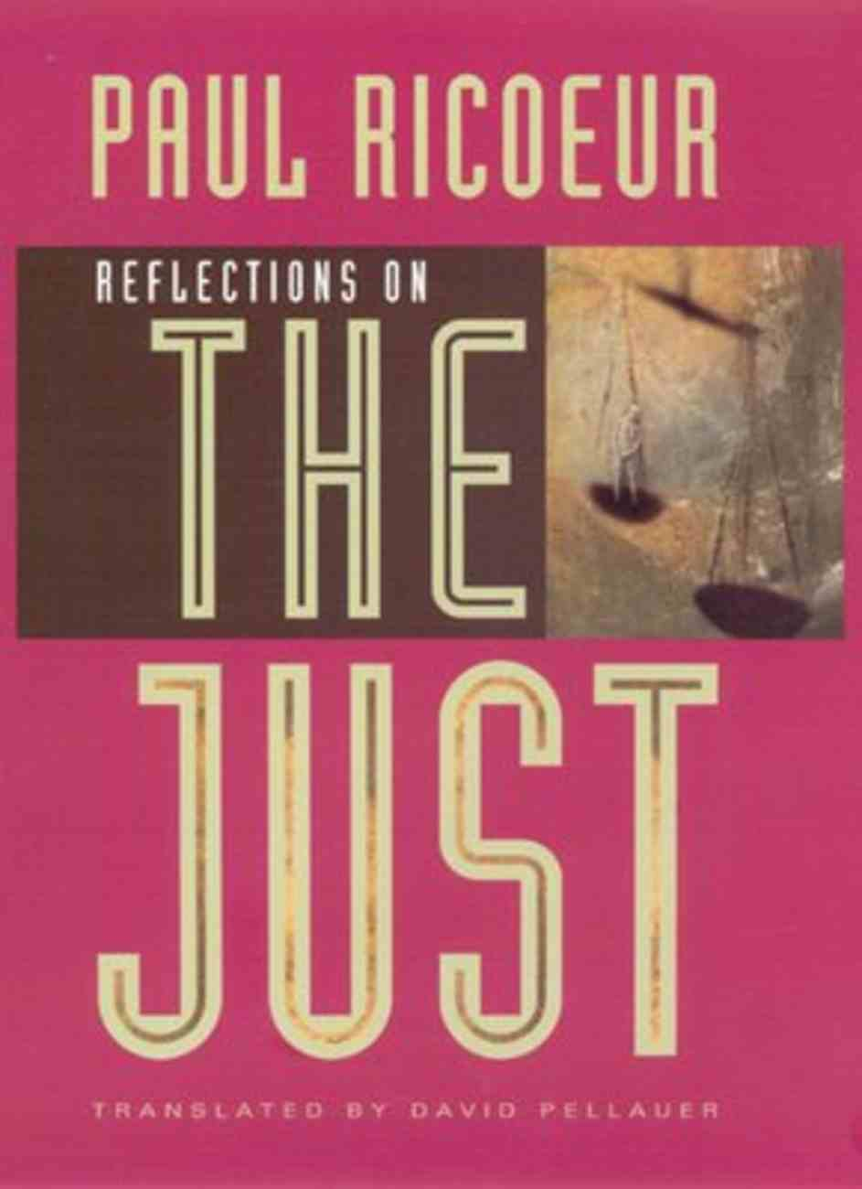 Reflections on the Just Hardback