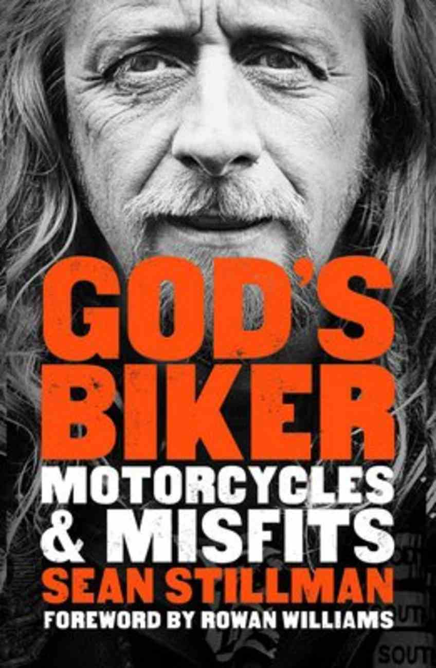 God's Biker: Motorcycles and Misfits Paperback