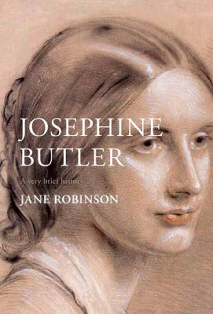Josephine Butler (A Very Brief History Series) Hardback