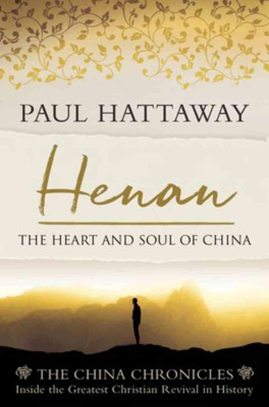 Henan: The Heart and Soul of China (China Chronicles Series) Paperback