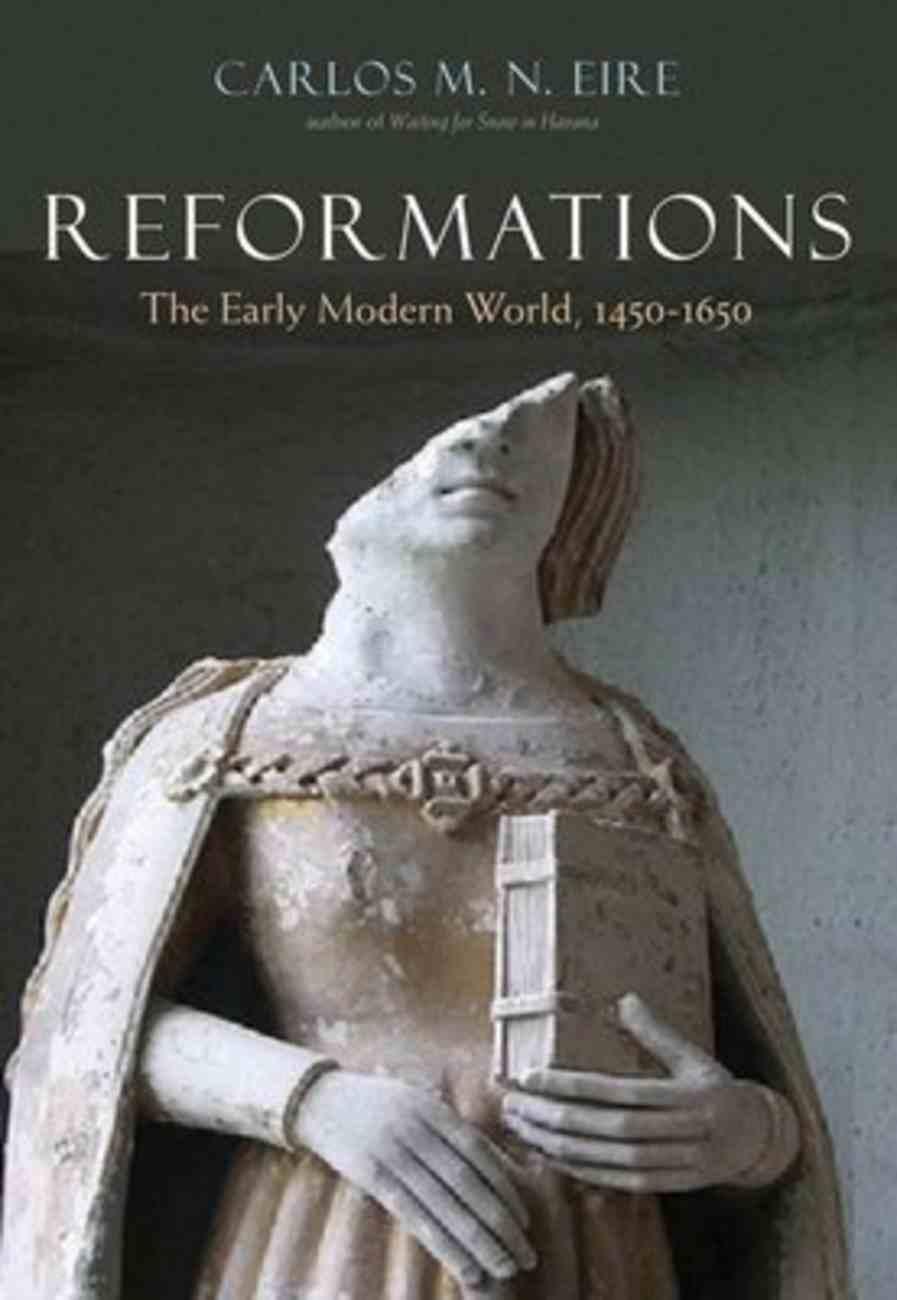 Reformations: The Early Modern World 1450-1650 Hardback