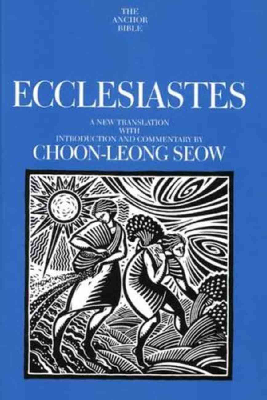 Ecclesiastes (Anchor Yale Bible Commentaries Series) Hardback