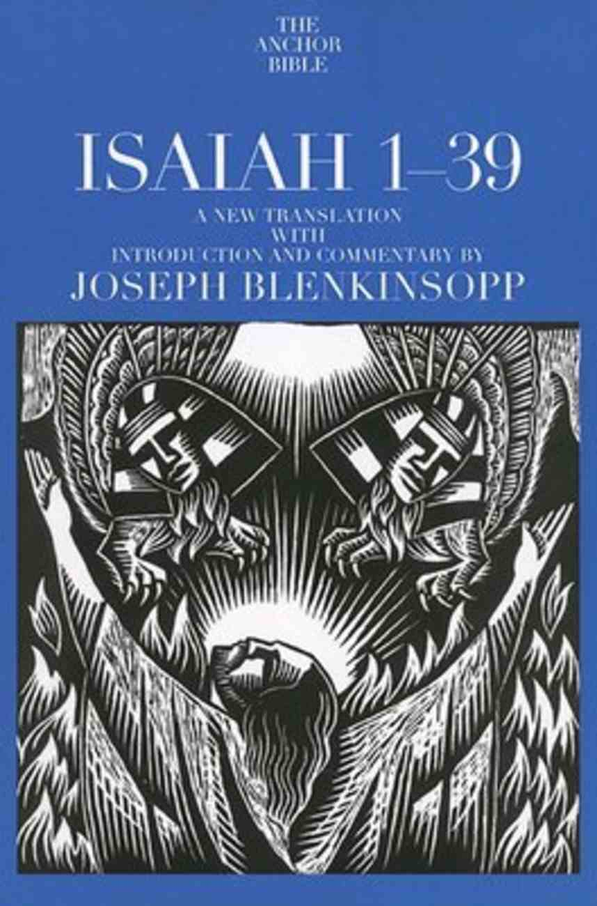 Isaiah 1-39 (Anchor Yale Bible Commentaries Series) Paperback