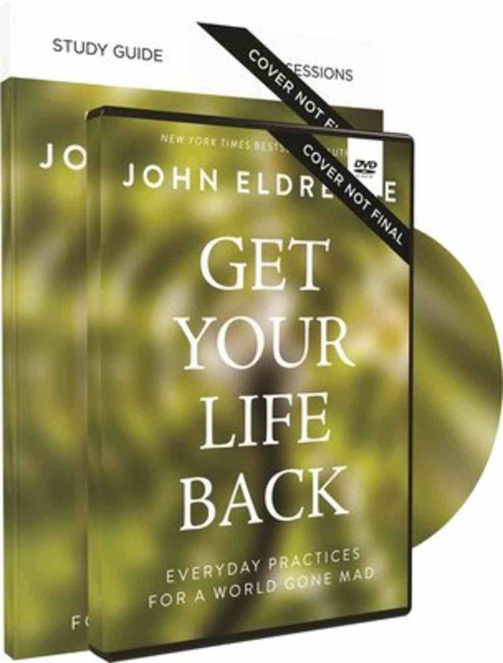 Get Your Life Back: Everday Practices For a World Gone Mad (Study Guide And Dvd) Pack