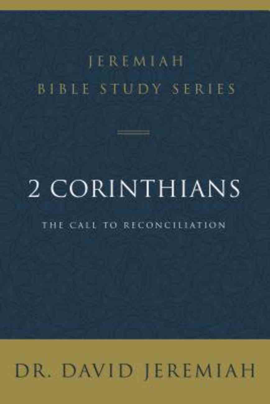 2 Corinthians (David Jeremiah Bible Study Series) eBook