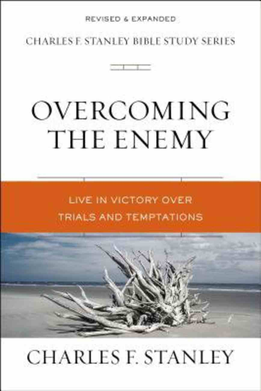 Overcoming the Enemy (Charles F Stanley Bible Study Series) eBook