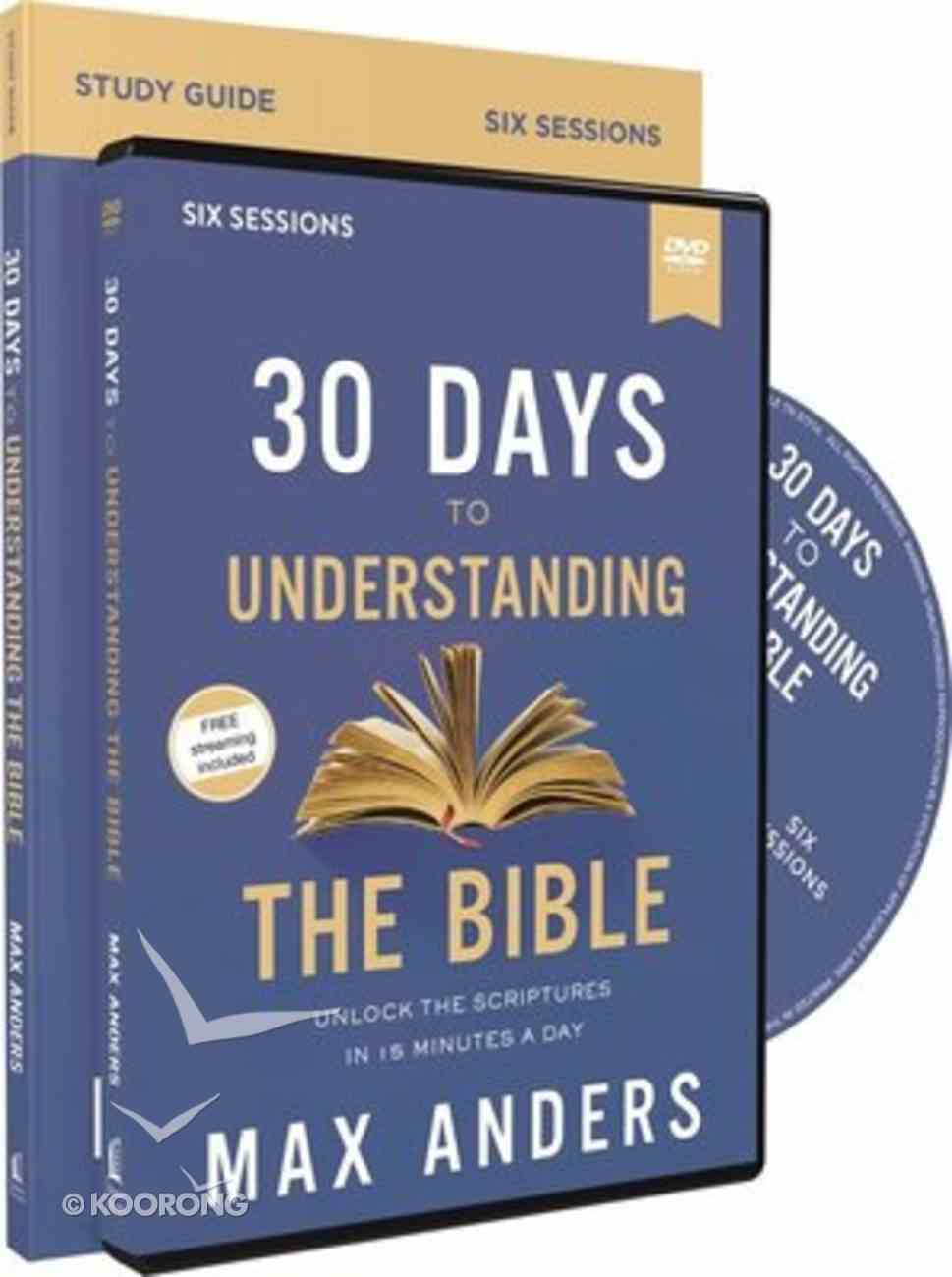 30 Days to Understanding the Bible: Unlock the Scriptures in 15 Minutes a Day (6 Sessions) (Study Guide And Dvd) Pack