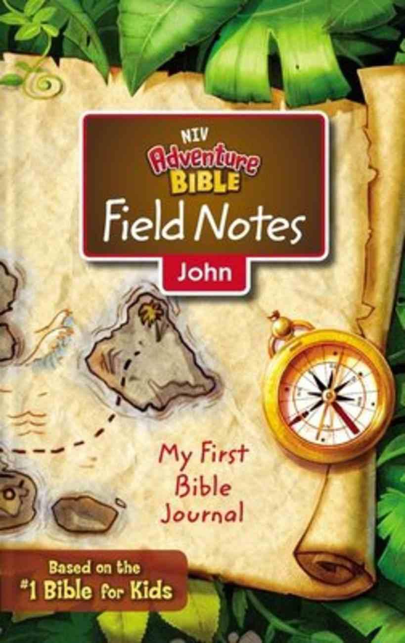 NIV Adventure Bible Field Notes John Paperback