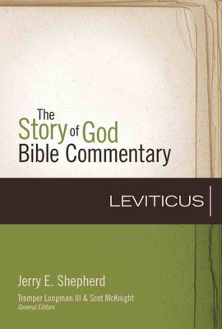 Leviticus (The Story Of God Bible Commentary Series) Hardback
