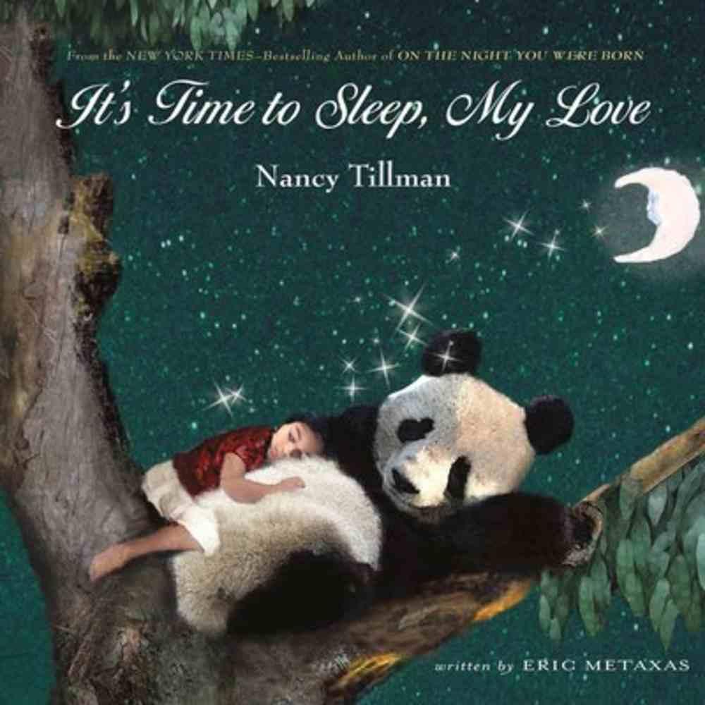 It's Time to Sleep, My Love Hardback