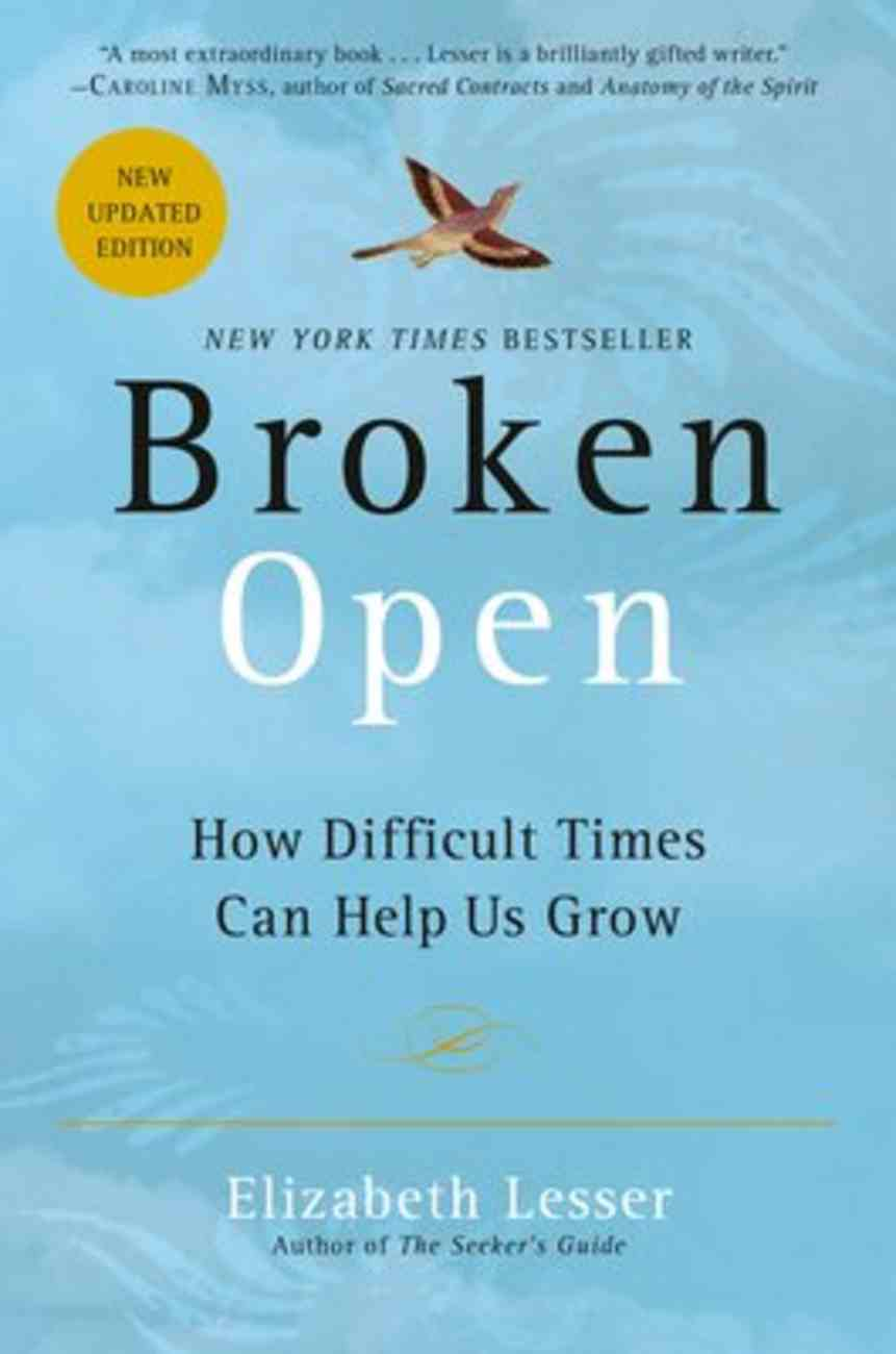 Broken Open: How Difficult Times Can Help Us Grow Paperback