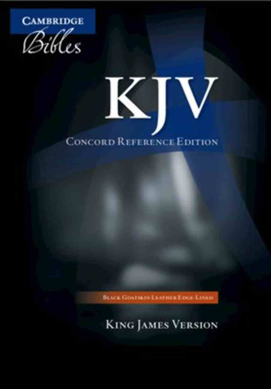 KJV Cambridge Concord Reference Edition Black Goatskin Leather (Black Letter Edition) Genuine Leather