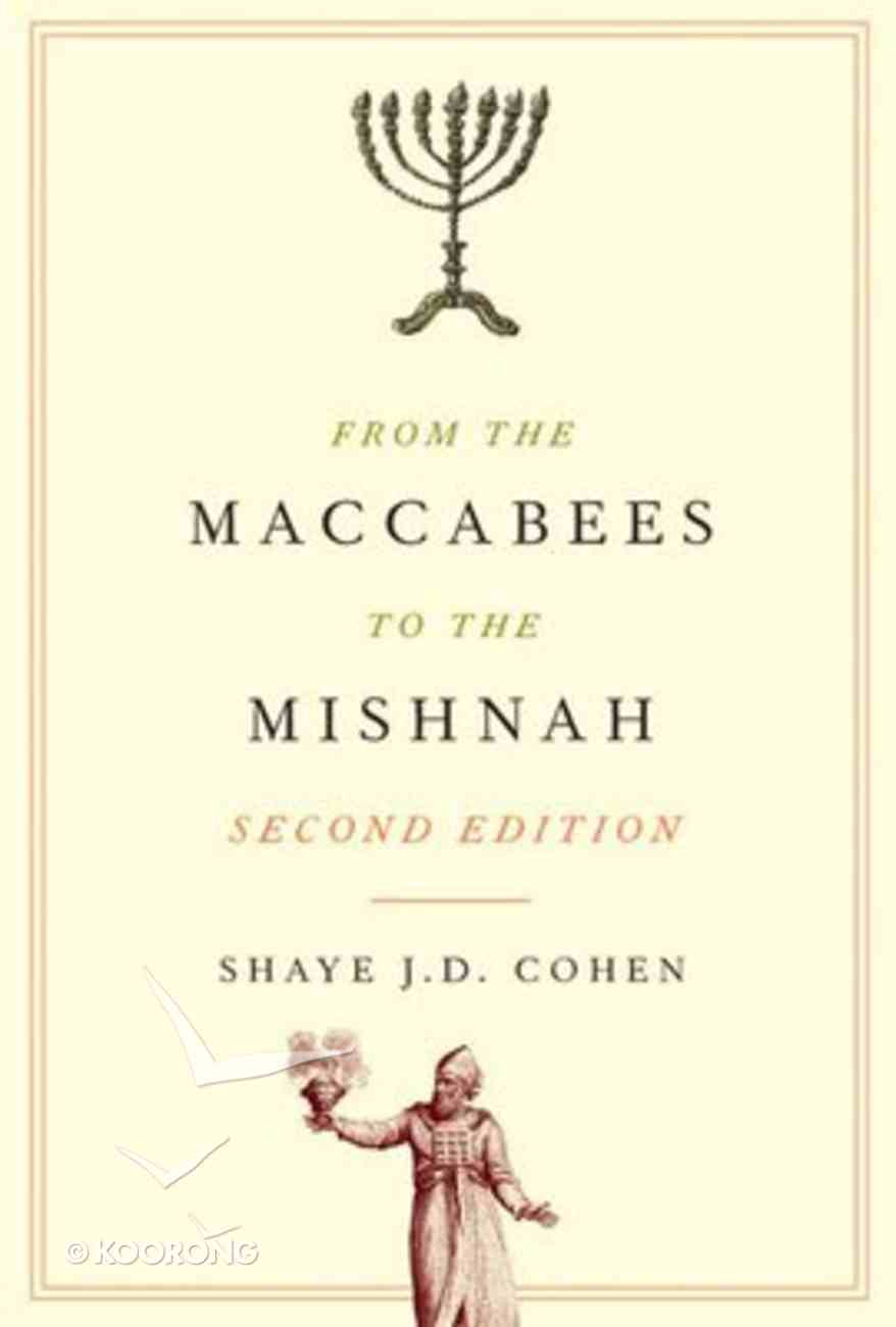 From the Maccabees to the Mishnah Paperback