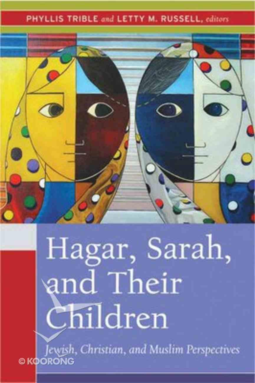 Hagar, Sarah and Their Children Paperback