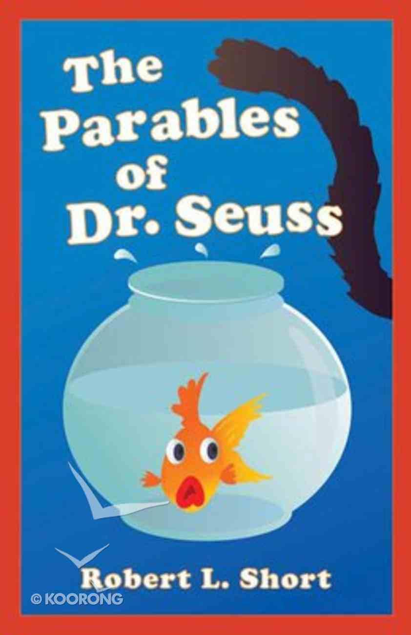 The Parables of Dr. Seuss Paperback