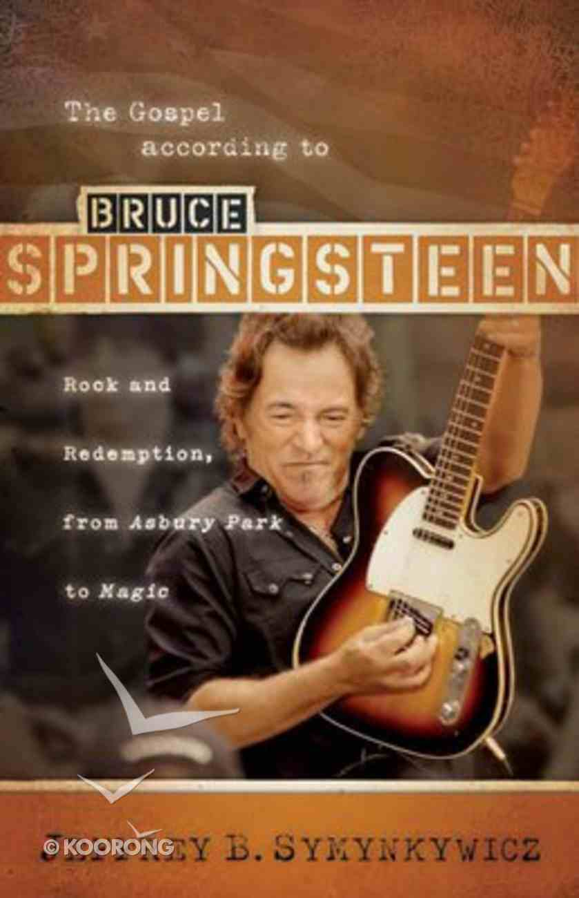 The Gospel According to Bruce Springsteen Paperback