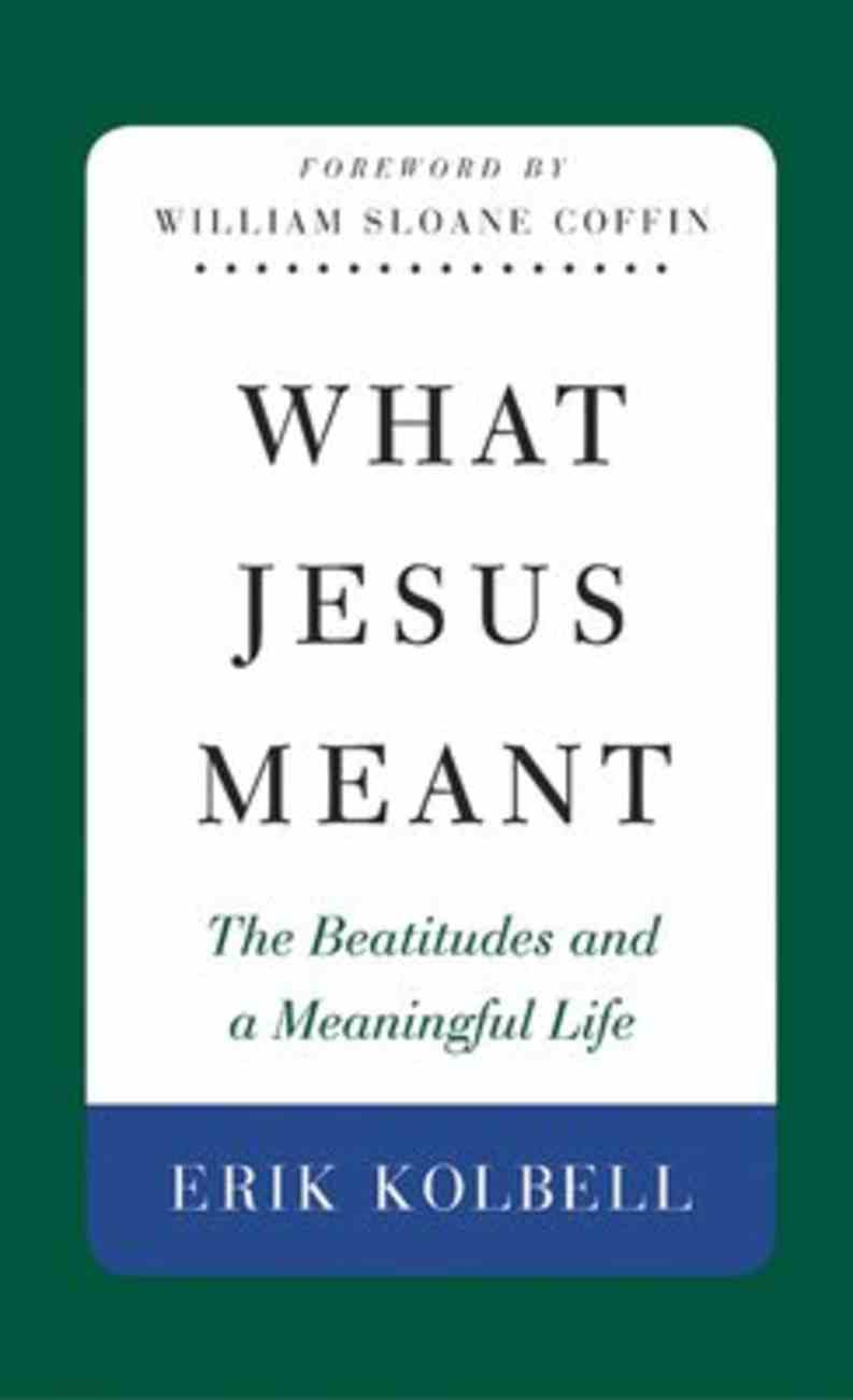 What Jesus Meant Paperback
