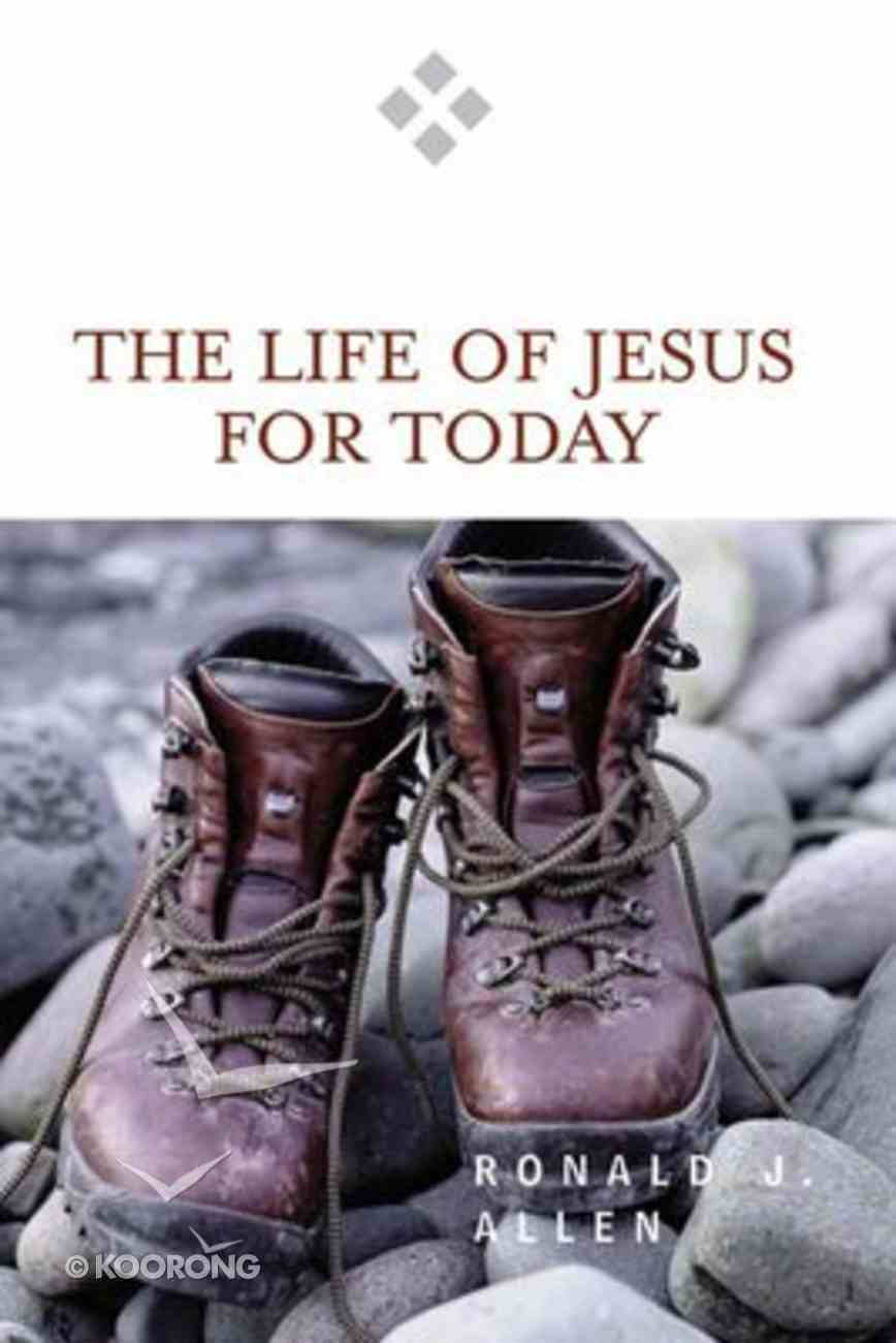 The Life of Jesus For Today (For Today Series) Paperback