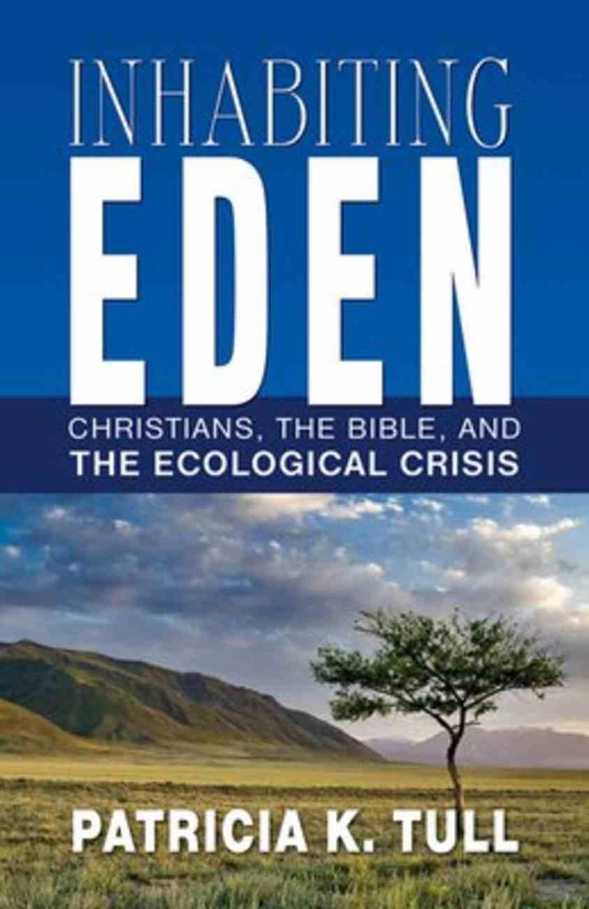 Inhabiting Eden Paperback