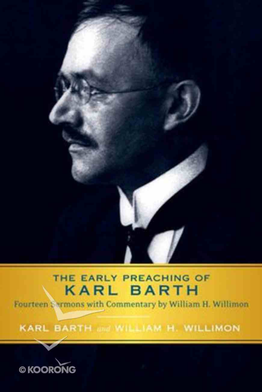 The Early Preaching of Karl Barth Paperback