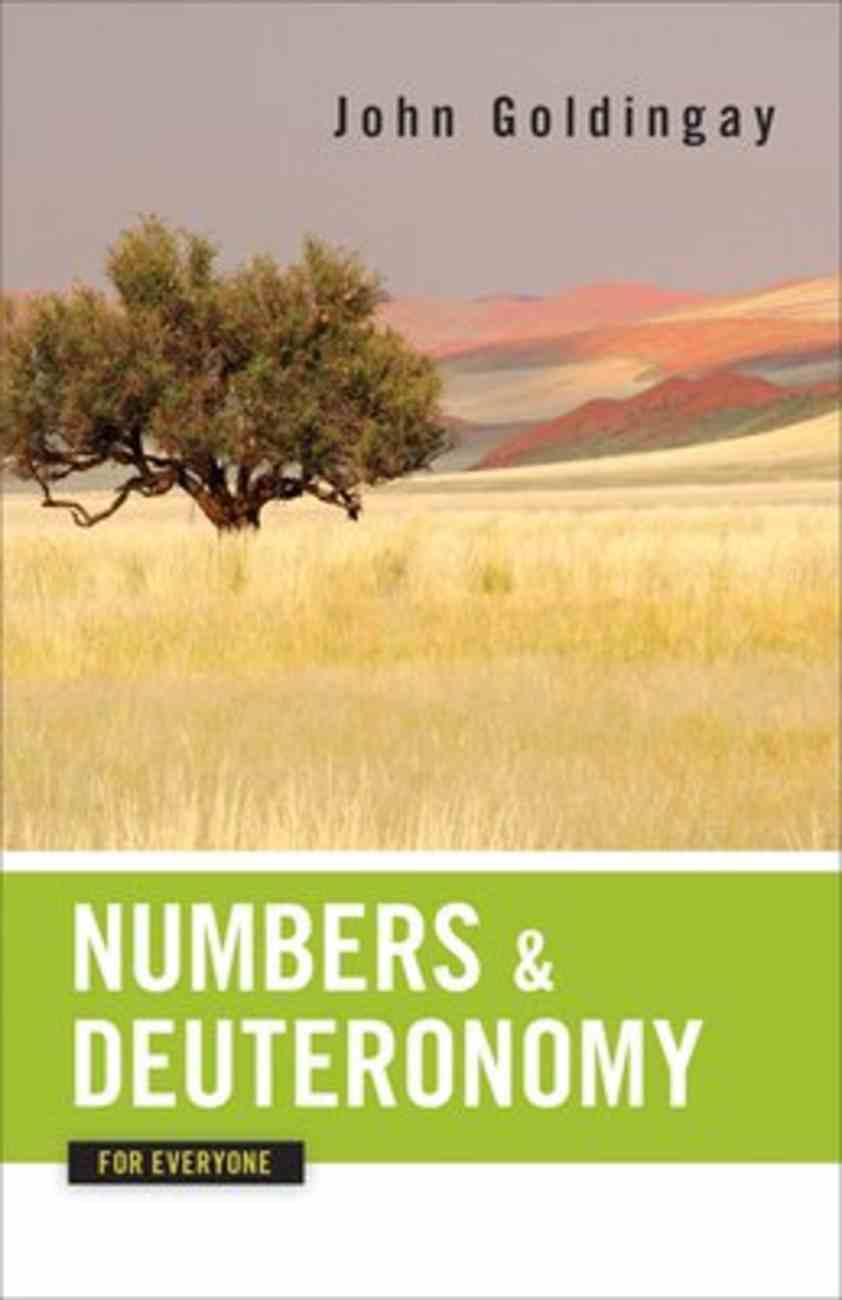 Numbers and Deuteronomy For Everyone (Old Testament Guide For Everyone Series) Paperback