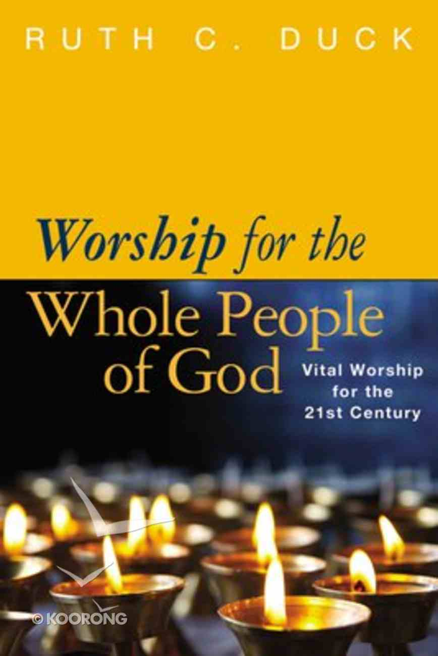 Worship For the Whole People of God Paperback
