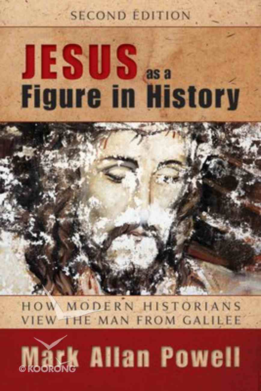 Jesus as a Figure in History (Second Edition) Paperback