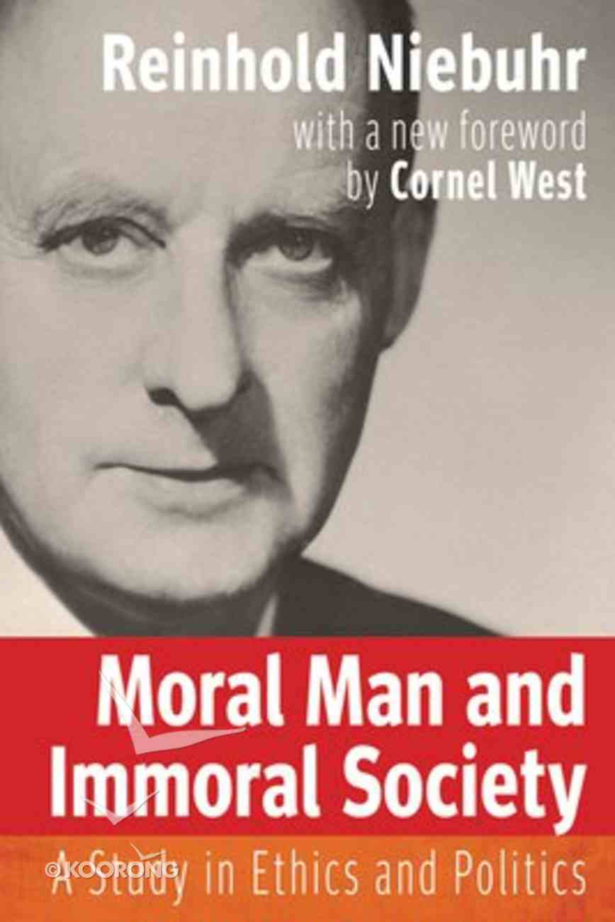 Moral Man and Immoral Society Paperback
