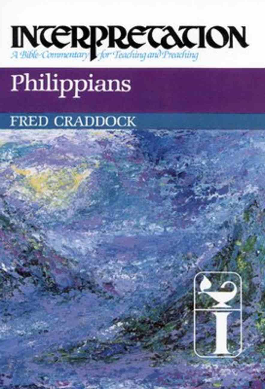 Interpretation: Philippians Paperback