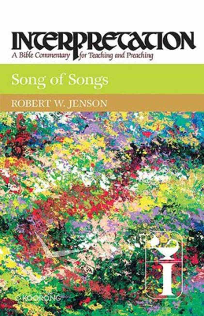 Song of Songs (Interpretation Bible Commentaries Series) Paperback