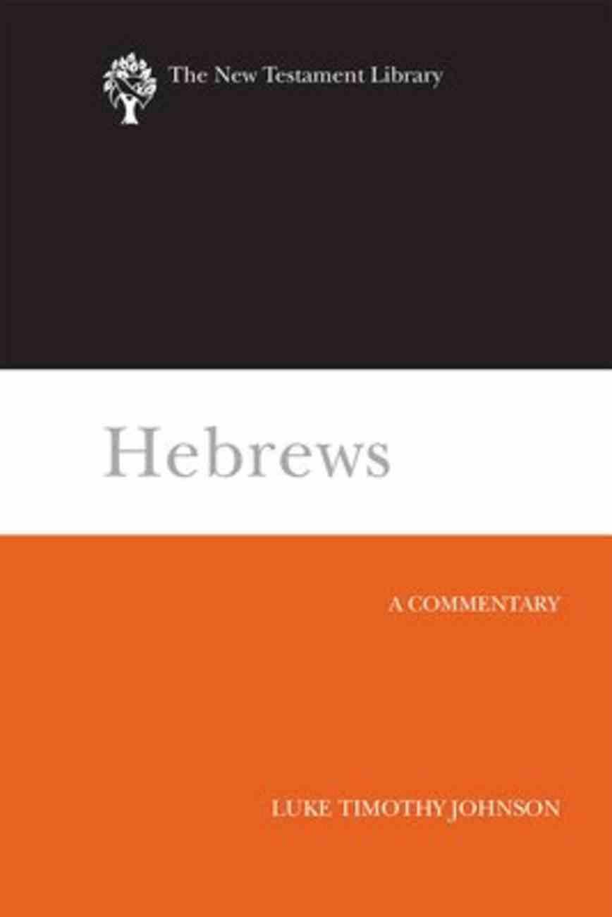 Hebrews (New Testament Library Series) Paperback