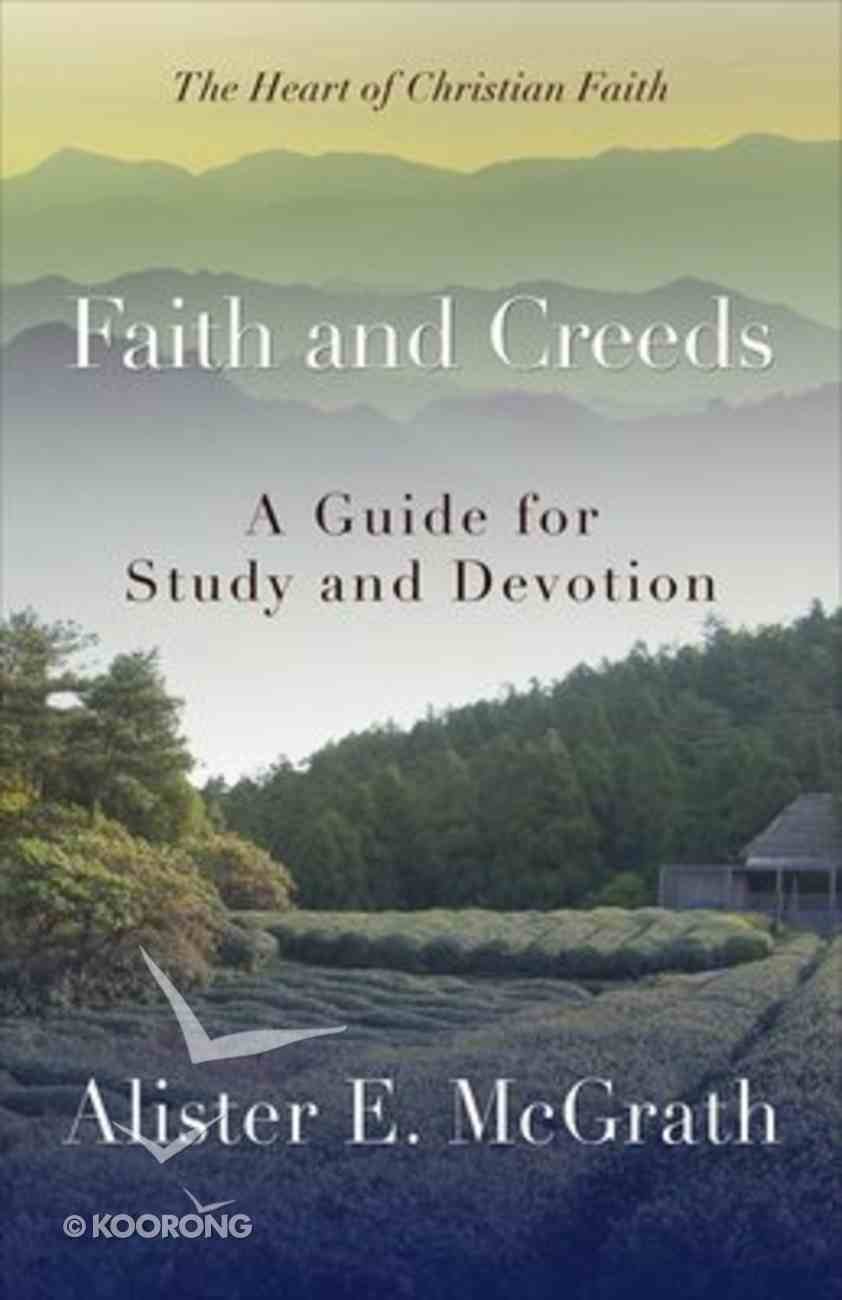 Hocf #01: Faith and Creeds Paperback