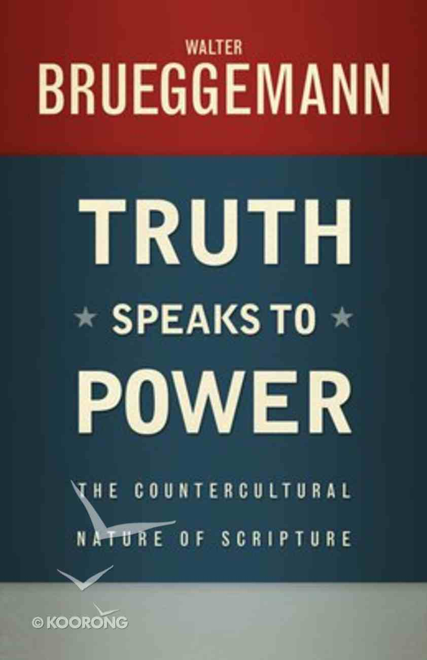 Truth Speaks to Power Paperback