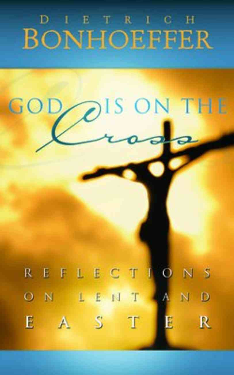God is on the Cross Paperback