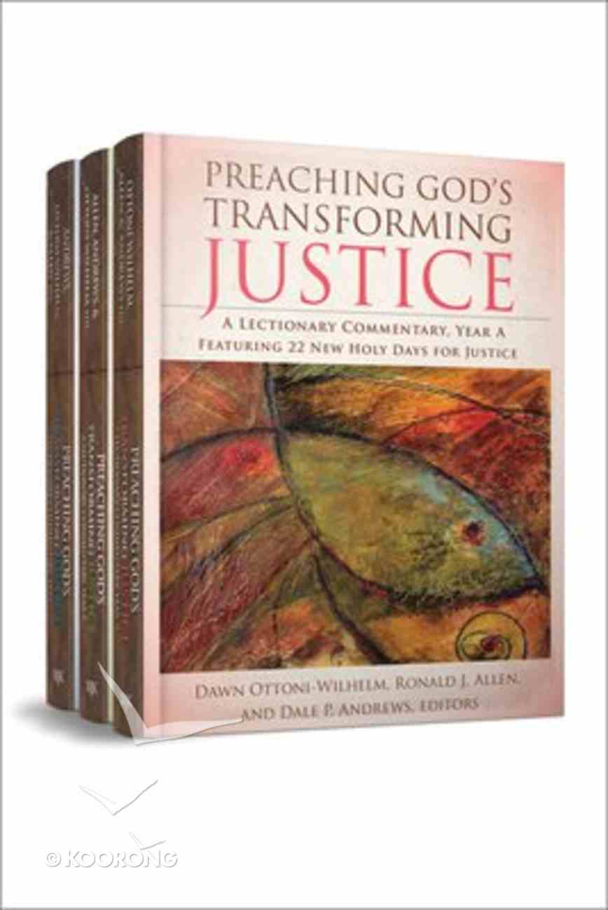 Preaching God's Transforming Justice (Three-volume Set) Hardback