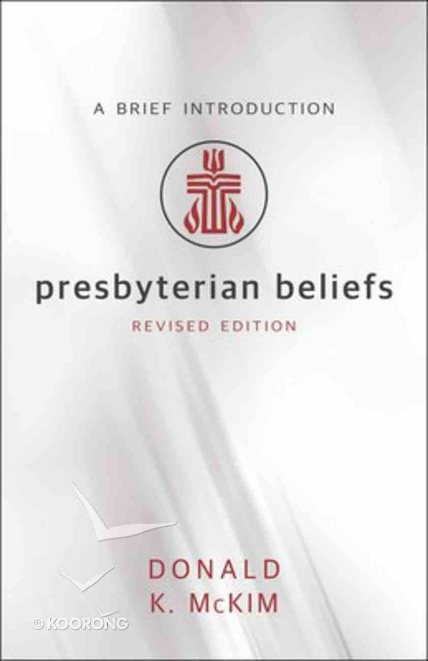 Presbyterian Beliefs Paperback