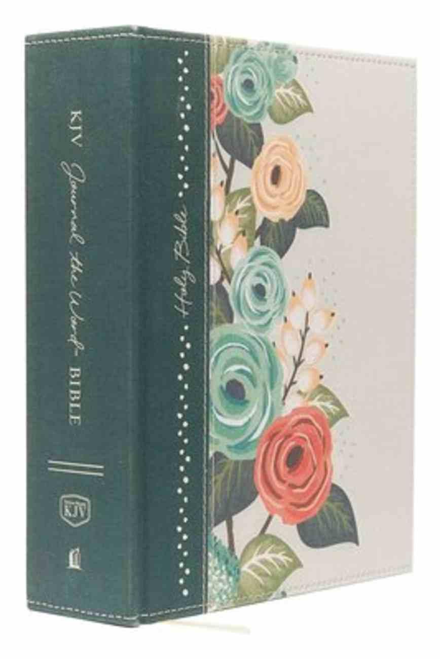 KJV Journal the Word Bible Large Print Green Floral (Red Letter Edition) Hardback