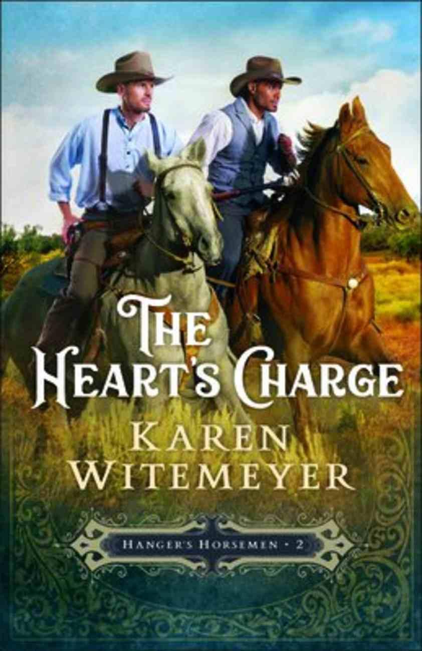 The Heart's Charge (#02 in Hanger's Horsemen Series) Paperback